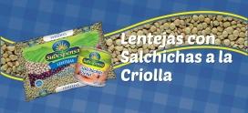 Lentejas con Salchichas a la Criolla